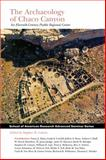 Archaeology of Chaco Canyon : An Eleventh-Century Pueblo Regional Center, School of American Research, 1930618476