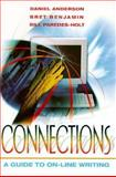 Connections : A Guide to On Line Writing, Anderson, Daniel, 0205268471