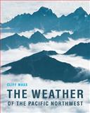 Weather of the Pacific Northwest (the), Cliff Mass, 0295988479