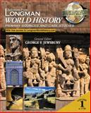 Selections from Longman World History : Primary Sources and Case Studies, Jewsbury, George, 0321098471