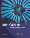 Calculus : An Applied Approach, Larson, Ron, 0618958479