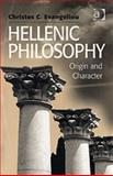 Hellenic Philosophy : Origin and Character, Evangeliou, Christos, 0754658473