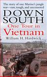 Down South, William H. Hardwick, 0891418474