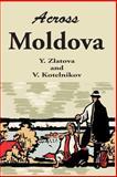 Across Moldova, Y. Zlatova and V. Kotelnikov, 0898758475