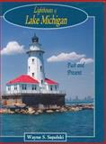 Lighthouses of Lake Michigan, Wayne S. Sapulski, 0923568476