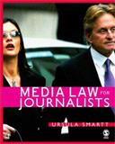 Media Law for Journalists, Smartt, Ursula, 1412908477