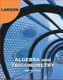 Algebra and Trigonometry, Ron Larson, 1439048479