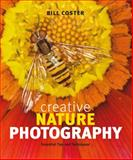Creative Nature Photography, Bill Coster, 1553658477