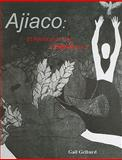 Ajiaco : Stirrings of the Cuban Soul, Gelburd, Gail, 1584658479