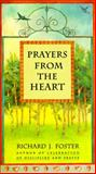 Prayers from the Heart, Richard J. Foster, 0060628472