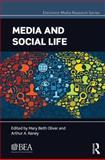 Media and Social Life, , 0415828473