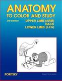 Anatomy to Color and Study Upper Limb Back and Lower Limb 3rd Edition, Poritsky, Ray, 0983578478