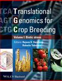 Genomic Applications for Crop Breeding : Biotic Stress, Tuberosa, Roberto and Varshney, Rajeev, 1118728475