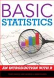 Basic Statistics : An Introduction with R, Raykov, Tenko and Marcoulides, George A., 1442218479
