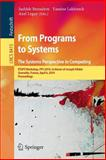 From Programs to Systems - the Systems Perspective in Computing : ETAPS Workshop, FPS 2014, in Honor of Joseph Sifakis, Grenoble, France, April 6, 2014, Proceedings, , 3642548474