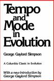 Tempo and Mode in Evolution, Simpson, George Gaylord and Simpson, George G., 0231058470