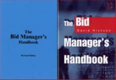 The Bid Manager's Handbook, Nickson, David, 0566088479