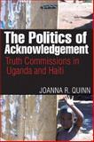 The Politics of Acknowledgement 9780774818476