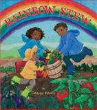 Rainbow Stew, Cathryn Falwell, 1600608477