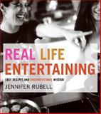Real Life Entertaining, Jennifer Rubell, 0060778474