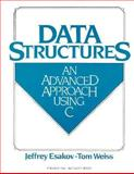 Data Structures : An Advanced Approach Using C, Weiss, Tom and Esakov, Jeffrey, 0131988476