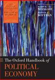 The Oxford Handbook of Political Economy, Wittman, Donald, 0199548471