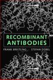 Recombinant Antibodies, Dübel, Stefan and Breitling, Frank, 0471178470