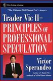 Trader Vic II : Principles of Professional Speculation, Sperandeo, Victor, 0471248479