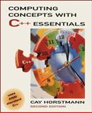 Computing Concepts with C++ Essentials, Horstmann, Cay S., 0471318477