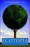 Ecotopia, Ernest Callenbach, 0553348477