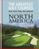 The Greatest Golf Courses and How They Are Played, Mark Rowlinson, 0600628477