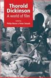 Thorold Dickinson : A World of Film, , 0719078474
