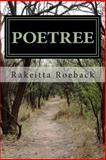 Poetree, Rakeitta Roeback, 1475108478