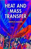 Heat and Mass Transfer, Agrawal, Shyam K., 1904798470
