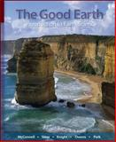 The Good Earth : Introduction to Earth Science, McConnell, David, 0073018473