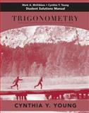 Trigonometry Student Solutions Manual, Young, Cynthia Y. and McKibben, Mark A., 0471788473