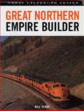 Great Northern Empire Builder, Bill Yenne, 0760318476