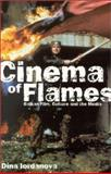 Cinema of Flames : Balkan Film, Culture, and the Media, Iordanova, Dina, 0851708471