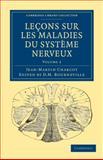 Leçons Sur Les maladies du Système Nerveux, Charcot, Jean Martin, 1108038476