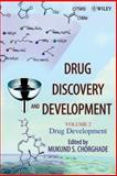 Drug Discovery and Development Vol. 2 : Drug Development, Chorghade, Mukund S., 0471398470