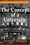 The Concept of a University, Minogue, Kenneth, 0765808471