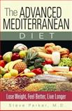 The Advanced Mediterranean Diet, Steve Parker, 0979128471