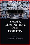 Trust, Computing and Society, , 1107038472