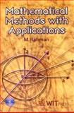 Mathematical Methods with Applications, Rahman, M., 1853128473