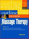 Prentice Hall Health's Outline Review of Massage Therapy, Rice, Barbara B., 0130488488