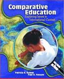 Comparative Education : Exploring Issues in International Context, Kubow, Patricia K. and Fossum, Paul R., 0130868485