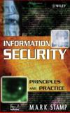 Information Security : Principles and Practice, Stamp, Mark, 0471738484