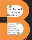 The Big Book of Business Quotations, Perseus Publishing Staff, 0738208485