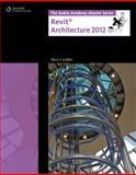 Revit Architecture 2012, Aubin, Paul F. (Paul F. Aubin), 1111648484