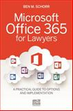 Microsoft Office 365 for Lawyers, Ben M. Schorr, 1627228489